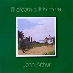 I'll dream a little more