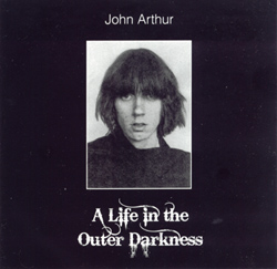 A Life in the Outer Darkness